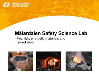 Mälardalen Safety Science Lab