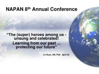 NAPAN 8 th  Annual Conference