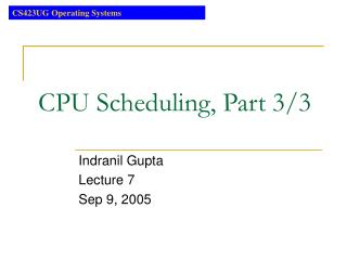 CPU Scheduling, Part 3/3