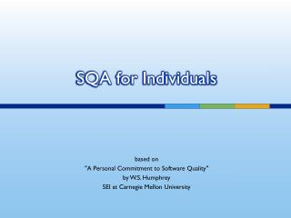 SQA for Individuals