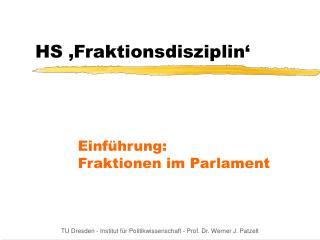 HS 'Fraktionsdisziplin'