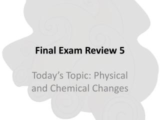 Final Exam Review  5