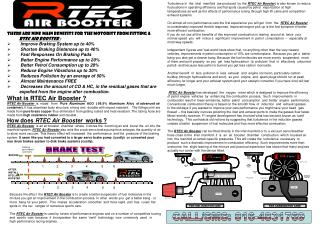 There are nine main benefits for the motorist from fitting a  RTEC Air Booster  :