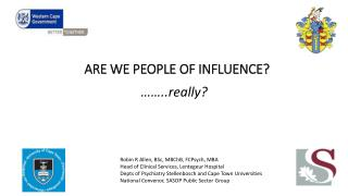 ARE WE PEOPLE OF INFLUENCE?