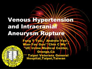 Venous Hypertension and Intracranial Aneurysm Rupture