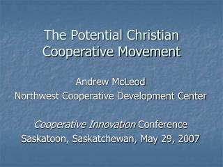 The Potential Christian Cooperative Movement