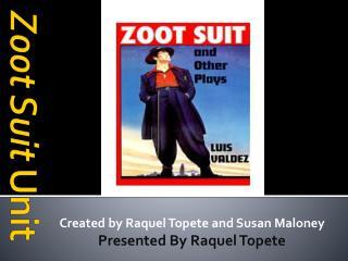 Zoot Suit  Unit