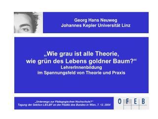 Georg Hans Neuweg Johannes Kepler Universität Linz