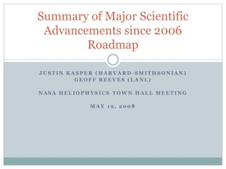 Summary of Major Scientific Advancements since 2006 Roadmap