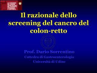 Il razionale dello screening del cancro del colon-retto