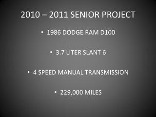 2010 � 2011 SENIOR PROJECT