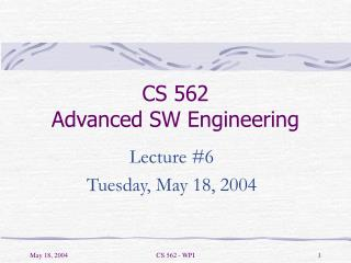 CS 562 Advanced SW Engineering