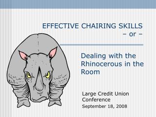 EFFECTIVE CHAIRING SKILLS  – or –
