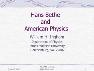 Hans Bethe  and  American Physics