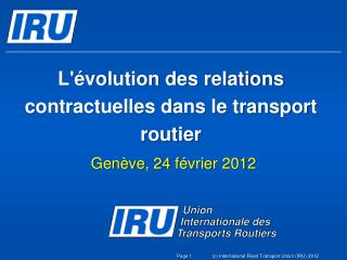 L'�volution des relations contractuelles dans le transport routier