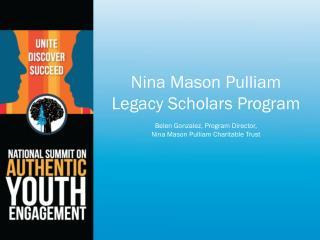 Nina Mason Pulliam Legacy Scholars Program