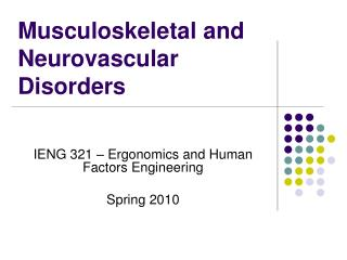 Musculoskeletal and Neurovascular Disorders