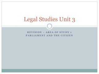 Legal Studies Unit 3