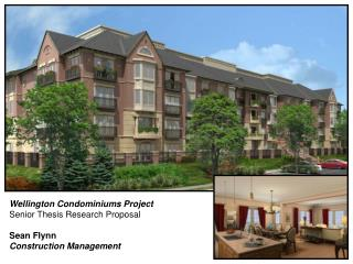 Wellington Condominiums Project Senior Thesis Research Proposal Sean Flynn Construction Management