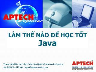 LÀM THẾ NÀO ĐỂ HỌC TỐT  Java