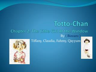 Totto-Chan Chapter 2 :  The Little Girl At the Window