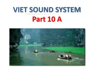 VIET SOUND SYSTEM  Part 10 A