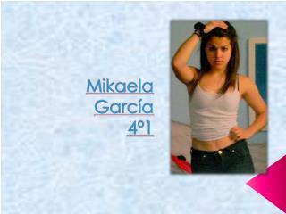 Mikaela García 4º1