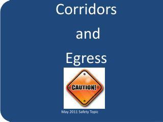 Corridors   and  Egress