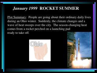 January 1999  ROCKET SUMMER