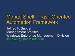 Monad Shell   Task-Oriented Automation Framework