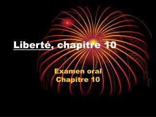 Liberté , chapitre 10