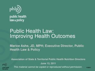 Public Health Law:  Improving Health Outcomes