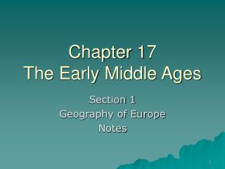 Chapter 17  The Early Middle Ages