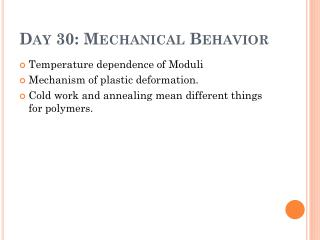 Day 30: Mechanical Behavior
