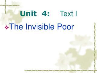Unit  4:     Text I