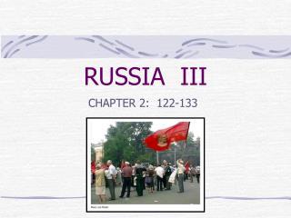 RUSSIA  III