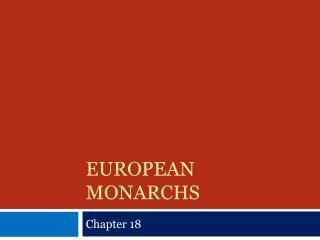 European monarchs