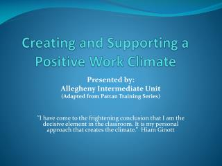 Creating and Supporting a  Positive Work Climate