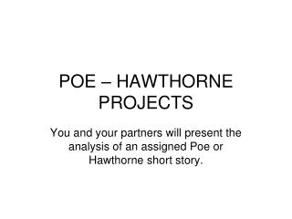 POE – HAWTHORNE PROJECTS