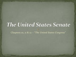 The United States Senate