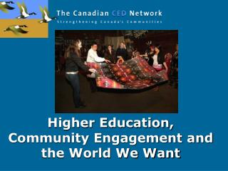 Higher Education, Community Engagement and the World We Want