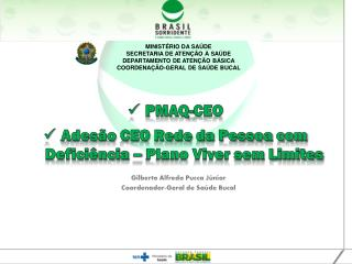 PMAQ-CEO Adesão CEO Rede da Pessoa com Deficiência – Plano Viver sem Limites