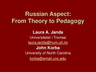 Russian Aspect: From Theory to Pedagogy