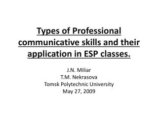 Types of Professional communicative skills and their application in ESP classes.