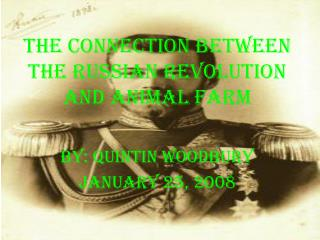 The Connection Between the Russian Revolution And Animal Farm