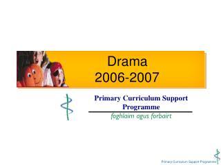 Drama    2006-2007