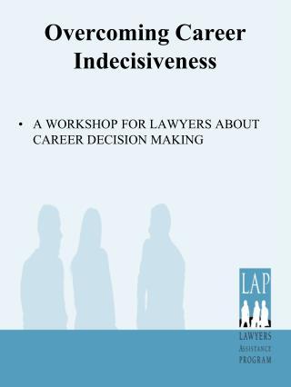Overcoming Career Indecisiveness