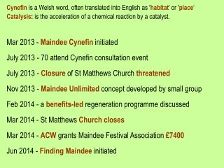 Cynefin  is a Welsh word, often translated into English as ' habitat ' or ' place �