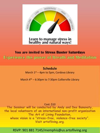 You are invited to  Stress Buster Saturdays Experience the power of Breath and Meditation