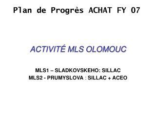 ACTIVITÉ MLS OLOMOUC